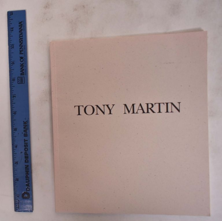 Tony Martin: Paintings, 1992-1993. Dore Ashton, Tony Martin.