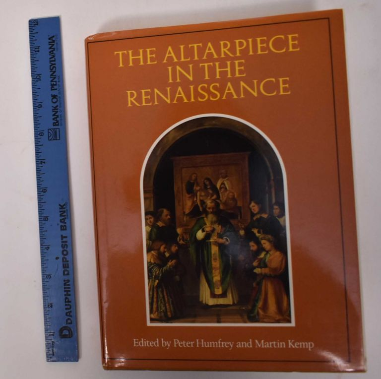 The Altarpiece in the Renaissance. Peter Humfrey.