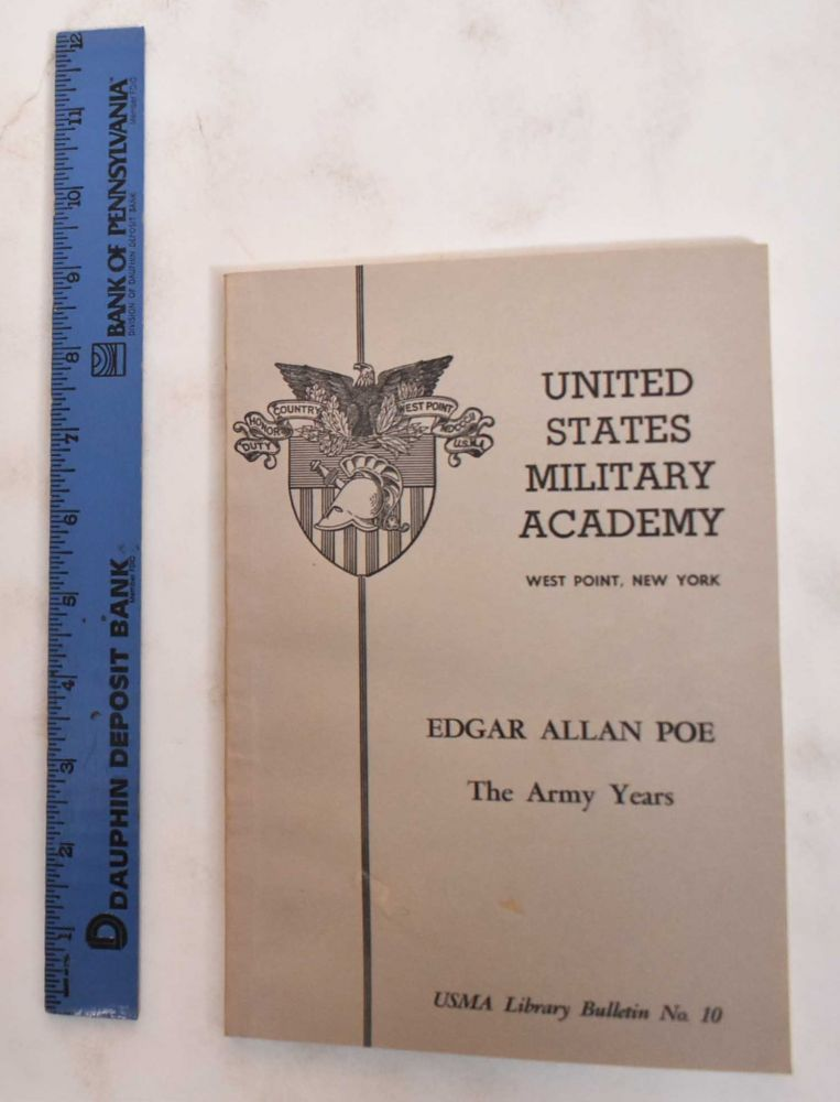 Edgar Allan Poe: The Army Years. John Thomas Russell.