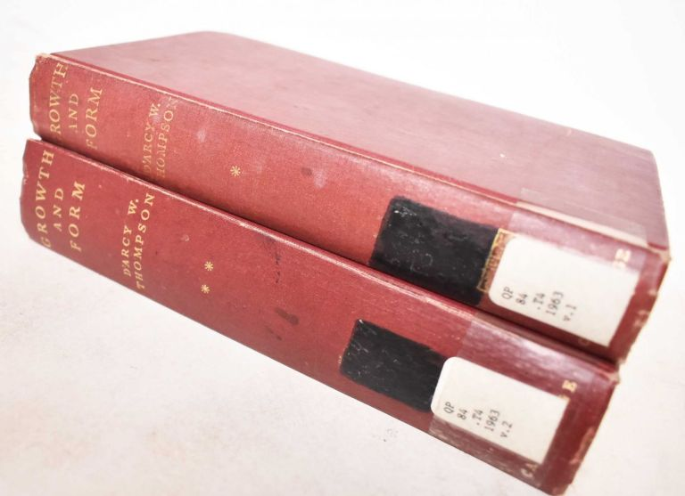 On Growth and Form (2 Volumes). D'Arcy Wentworth Thompson.