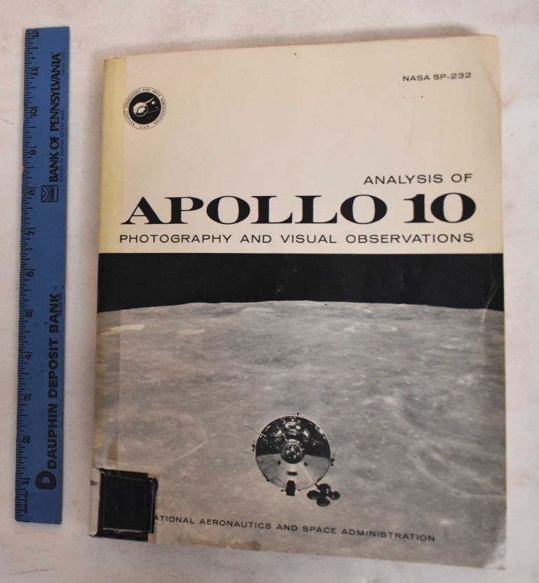 Analysis Of Apollo 10 Photography And Visual Observations. Thomas P. Stafford, Eugene A. Cernan.