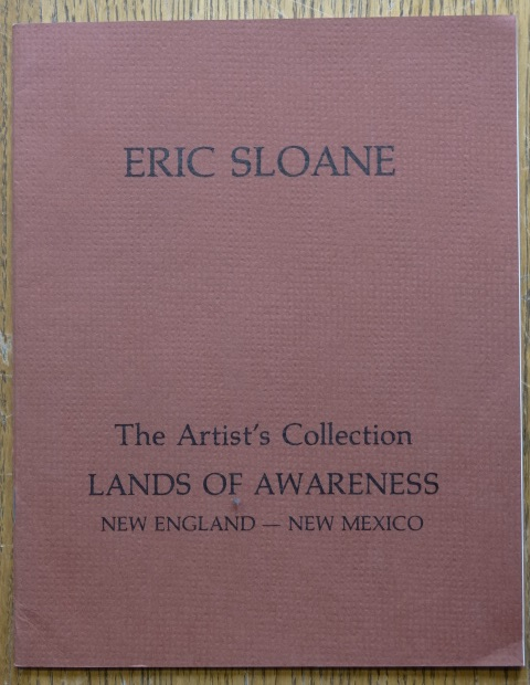 Eric Sloane, The Artist's Collection: Lands of Awareness - New England, New Mexico Paintings. Victor J. Hammer, Richard Lynch.