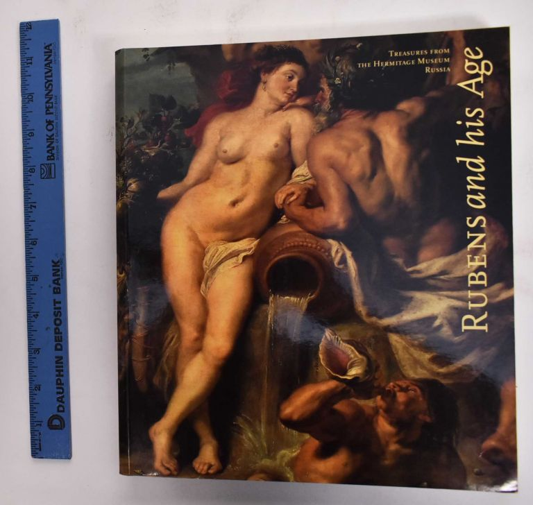 Rubens and His Age: Treasures from the Hermitage Museum, Russia. Christina S. Corsiglia.