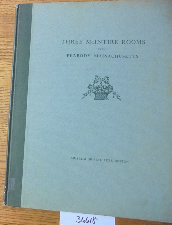 Three McIntire Rooms from Peabody, Massachusetts. Edwin J. Hipkiss.
