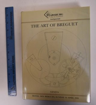 THE ART OF BREGUET, An Important Collection or 204 Watches, Clocks and Wristwatches