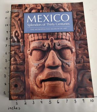 Mexico: Splendors of Thirty Centuries. Octavio and Paz, authors, Introduction