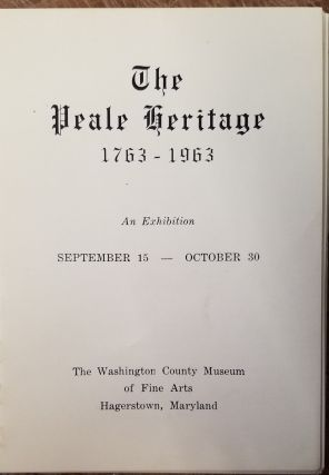 The Peale Heritage: 1763-1963. Charles Coleman Sellers