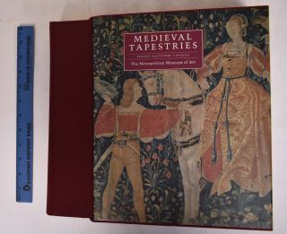 Medieval Tapestries in the Metropolitan Museum of Art. Adolfo Salvatore Cavallo