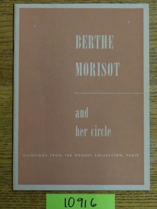 Berthe Morisot and Her Circle: Paintings from the Rouart Collection. Denis Rouart
