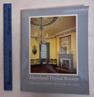 Maryland Period Rooms - The Baltimore Museum of Art. Baltimore Museum of Art