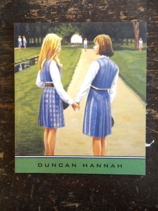 Duncan Hannah: Imaginary Friends