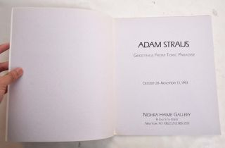 Adam Straus: Greetings From Toxic Paradise