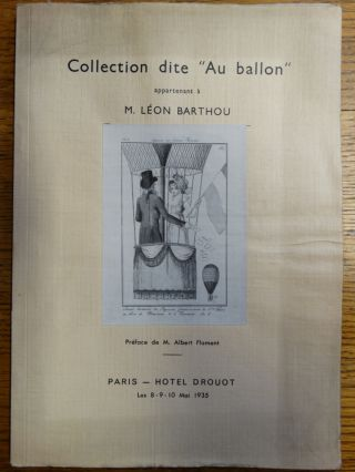 "Collection dite ""Au Ballon"" Appartement a Monsieur Leon Barthou. M. Albert Flament, preface"