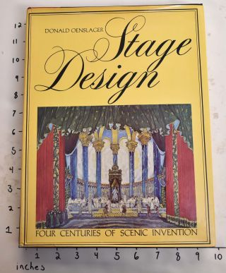 Stage Design: Four Centuries of Scenic Invention. Donald Oenslager