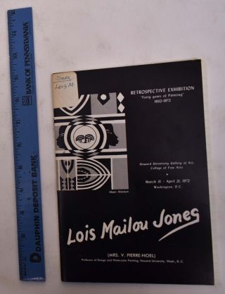 "Lois Mailou Jones Retrospective Exhibition ""Forty Years of Painting 1932-1972"" Edmund Gaither,..."