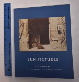 Sun Pictures: William Henry Fox Talbot: Selections From A Private Collection [Catalogue...