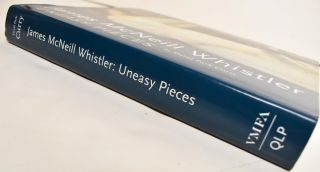 James McNeill Whistler: Uneasy Pieces