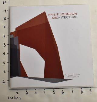Philip Johnson: Architecture (Artchitecture). Hilary Lewis, curator
