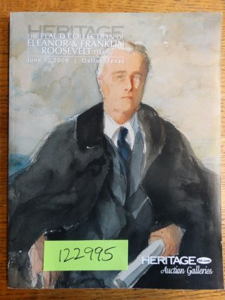 The Plaud Collection of Eleanor & Franklin Roosevelt Items