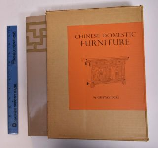 Chinese Domestic Furniture. Gustav Ecke