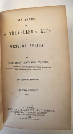 Six years of a traveller's life in Western Africa,