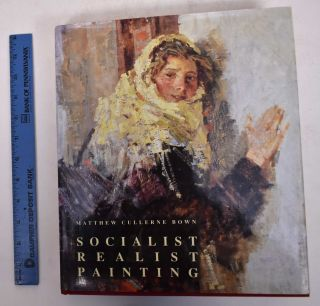 Socialist Realist Painting. Matthew Cullerne Bown