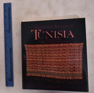 Traditional Textiles of Tunisia and Related North African Weavings. Irmtraud Reswick