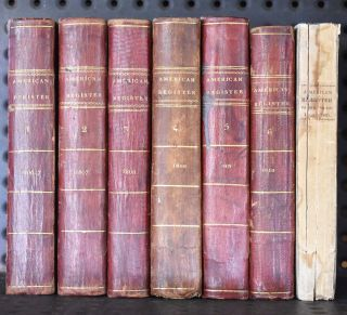 American Register, or, General Repository of History, Politics, & Science Vols. 1-7