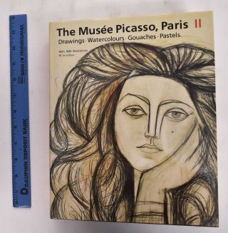 The Musee Picasso, Paris, II, Drawings, Watercolours, Gouaches, Pastels. Michele Richet, Pablo...