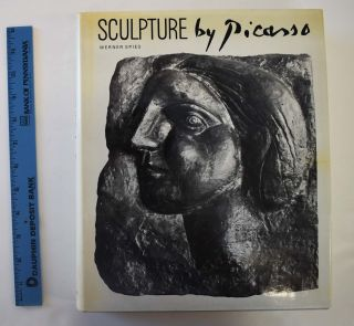 Sculpture by Picasso, with a catalogue of the works. Werner Spies