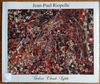 "Jean-Paul Riopelle: ""Les Annees 50"" = ""The Fifties"" Claude Lafitte"
