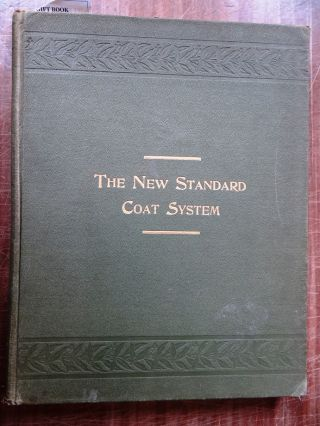 The New Standard Coat System: A Short-Measure Method of Drafting every kind of Coat for every...