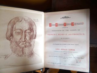 Three Hundred French Portraits representing Personages of the Courts of Francis I., Henry II., and Francis II., by Clouet