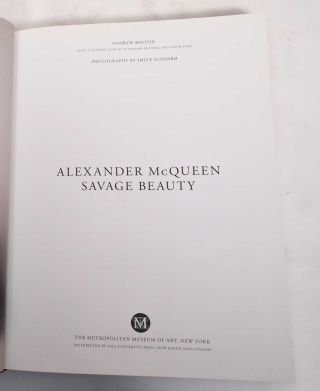 Alexander McQueen: Savage Beauty. Andrew Bolton.