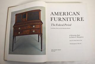 American Furniture: The Federal Period. Charles F. Montgomery