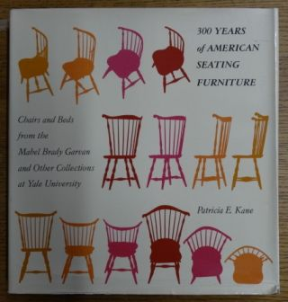 300 Years of American Seating Furniture: Charis and Beds from the Mabel Brady Garvane and Other...