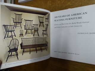 300 Years of American Seating Furniture: Charis and Beds from the Mabel Brady Garvane and Other Collections at Yale University