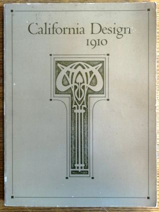 California Design 1910. Timothy J. Andersen