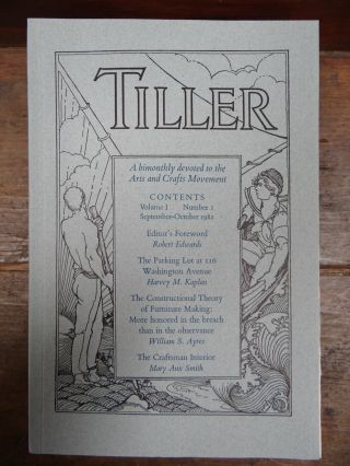 Tiller: A bimonthly devoted to the Arts and Crafts Movement (complete run, 2 volumes made up of a total of 12 issues). Robert Edwards.