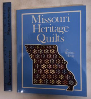 Missouri Heritage Quilts. Bettina Havig