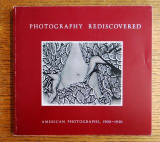 Photography Rediscovered: American Photographs, 1900-1930. David Travis