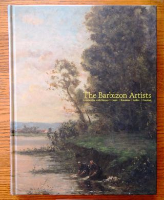 The Barbizon Artists, Coexistence with Nature: Corot, Rousseau, Millet, Courbet. Yamanashi...
