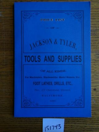 Jackson & Tyler, Importers, Manufacturers and Dealers in Tools and Supplies of all Kinds