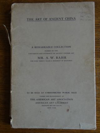 Illustrated Catalogue of a Remarkable Collection of Antique Chinese Porcelains, Pottery, Jades,...