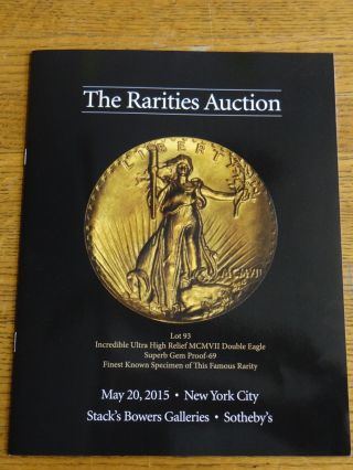 The Rarities Auction: United States and World Coins, United States Currency. Q. David Bowers