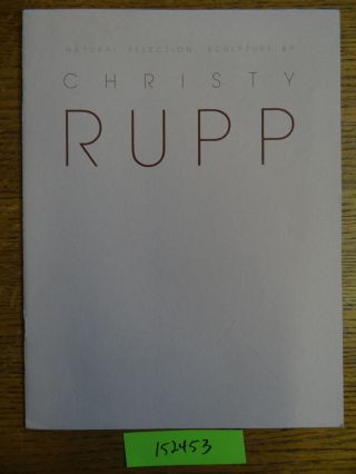 Natural Selection: Selection by Christy Rupp. Lucy R. Lippard