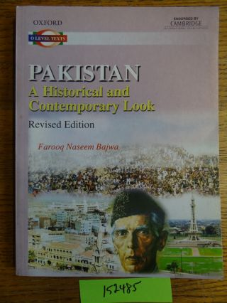 Pakistan: A Historical and Contemporary Look. Farooq Naseem Bajwa
