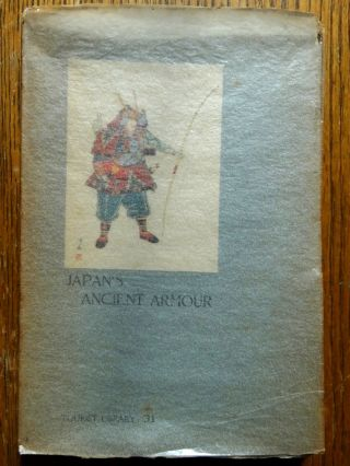 Japan's Ancient Armour (Tourist Library 31). Hatiro Yamagami