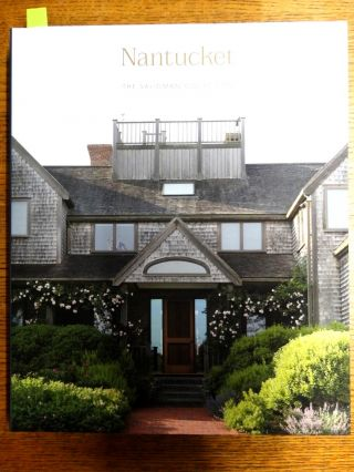 Nantucket: Painting, Sculpture, Decorative Arts (The Saligman Collection). James D. Burke