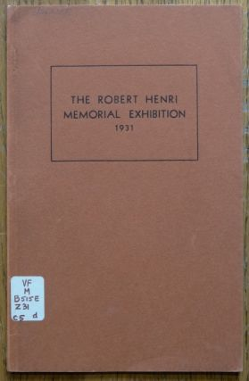 Catalogue of A Memorial Exhibition of The Work of Robert Henri